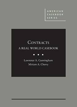 Cunningham and Cherry's Contracts: A Real World Casebook