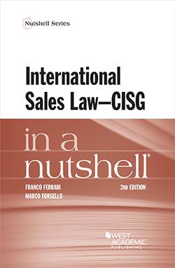 Ferrari and Torsello's International Sales Law - CISG - in a Nutshell, 2d