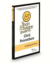 A Short & Happy Guide to Civil Procedure