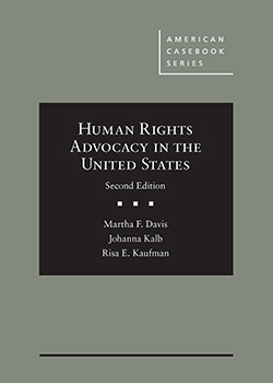 Davis, Kalb, and Kaufman's Human Rights Advocacy in the United States, 2d