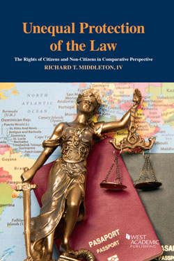 Middleton's Unequal Protection of the Law: The Rights of Citizens and Non-Citizens in Comparative Perspective
