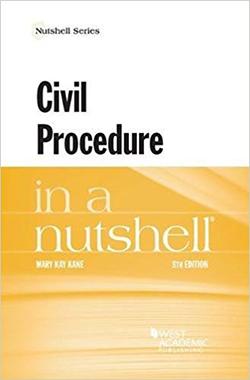 Kane's Civil Procedure in a Nutshell, 8th