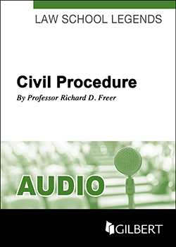 Freer's Law School Legends Audio on Civil Procedure, 4th