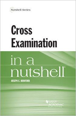 Bodiford's Cross Examination in a Nutshell