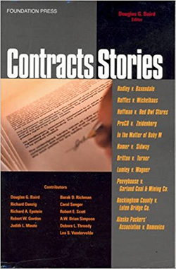 Baird's Contracts Stories- An In-Depth Look at The Leading Contract Cases (Stories Series)