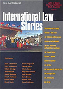 Noyes, Janis and Dickinson's International Law Stories (Stories Series)