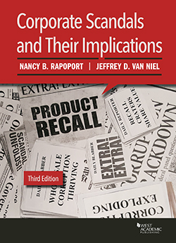 Rapoport and Van Niel's Corporate Scandals and Their Implications, 3d