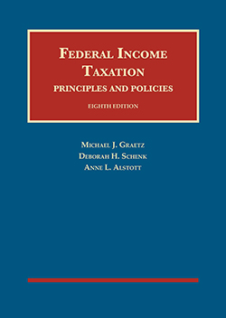 Graetz, Schenk, and Alstott's Federal Income Taxation, Principles and Policies, 8th
