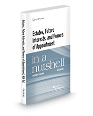 Estates, Future Interests and Powers of Appointment in a Nutshell