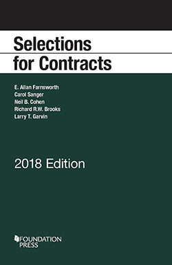 Farnsworth, Sanger, Cohen, Brooks, and Garvin's Selections for Contracts, 2018 Edition