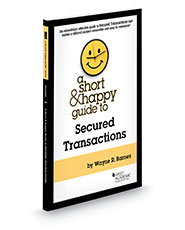 A Short & Happy Guide to Secured Transactions
