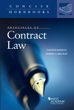Hillman's Principles of Contract Law, 4th (Concise Hornbook Series)