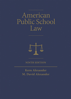 Alexander and Alexander's American Public School Law, 9th