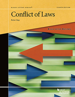 Hay's Black Letter Outline on Conflict of Laws, 8th