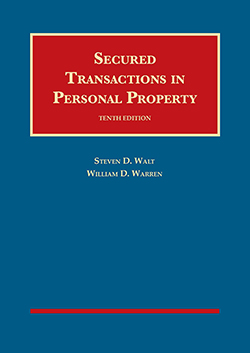 Walt and Warren's Secured Transactions in Personal Property, 10th