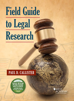 Callister's Field Guide to Legal Research