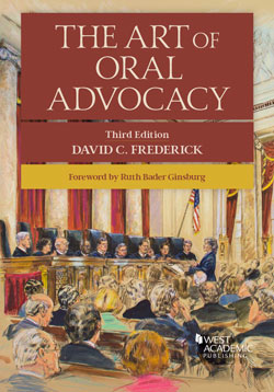 Frederick's The Art of Oral Advocacy, 3d