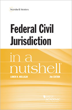 Mulligan's Federal Civil Jurisdiction in a Nutshell, 2d