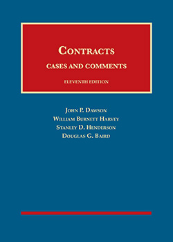 Dawson, Harvey, Henderson, and Baird's Contracts, Cases and Comments, 11th