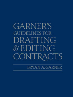Garner's Guidelines for Drafting and Editing Contracts