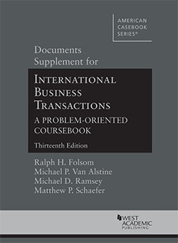 Folsom, Van Alstine, Ramsey, and Schaefer's Documents Supplement for International Business Transactions, A Problem-Oriented Coursebook, 13th