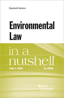Farber's Environmental Law in a Nutshell, 10th