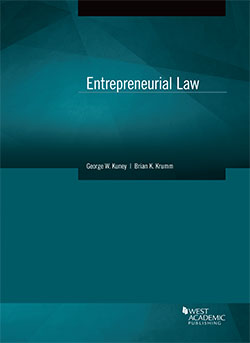 Kuney and Krumm's Entrepreneurial Law