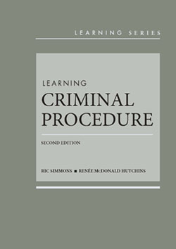 Simmons and Hutchins's Learning Criminal Procedure, 2d