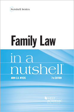 Myers's Family Law in a Nutshell, 7th