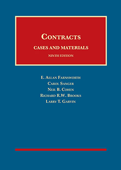 Farnsworth, Sanger, Cohen, Brooks and Garvin's Cases and Materials on Contracts, 9th