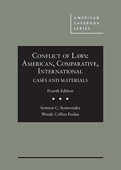 Symeonides and Perdue's Conflict of Laws: American, Comparative, International Cases and Materials, 4th