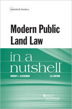 Glicksman's Modern Public Land Law in a Nutshell, 5th