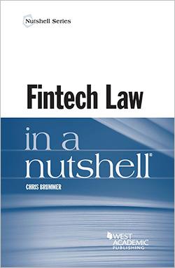 Brummer's Fintech Law in a Nutshell