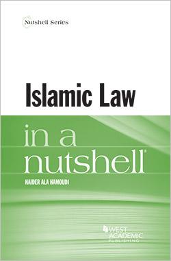 Hamoudi's Islamic Law in a Nutshell