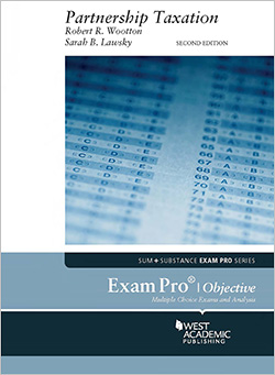 Wootton and Lawsky's Exam Pro on Partnership Taxation, 2d (Objective)