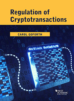 Goforth's Regulation of Cryptotransactions