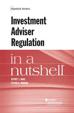 Haas and Howard's Investment Adviser Regulation in a Nutshell