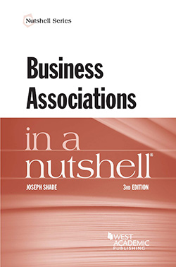 Shade's Business Associations in a Nutshell, 3d