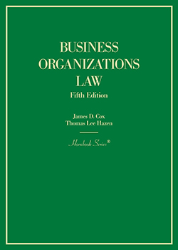 Cox and Hazen's Business Organizations Law, 5th (Hornbook Series)
