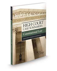 High Court Case Summaries, Constitutional Law (Keyed to Sullivan)