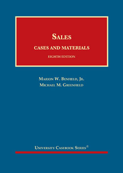 Benfield and Greenfield's Sales, Cases and Materials, 8th