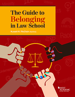 McClain's The Guide to Belonging in Law School