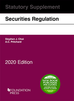 Choi and Pritchard's Securities Regulation Statutory Supplement, 2020 Edition