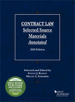 Burton and Eisenberg's Contract Law, Selected Source Materials Annotated, 2020 Edition