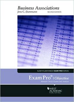 Dammann's Exam Pro on Business Associations, 2d (Objective)