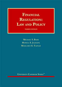 Barr, Jackson, and Tahyar's Financial Regulation: Law and Policy, 3d