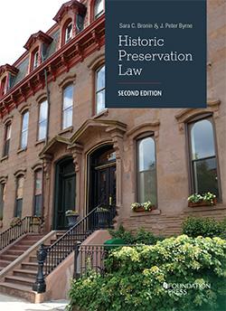 Bronin and Byrne's Historic Preservation Law, 2d