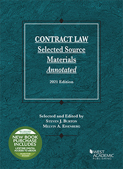 Burton and Eisenberg's Contract Law, Selected Source Materials Annotated, 2021 Edition