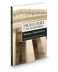 High Court Case Summaries, Business Organizations (Keyed to Hamilton)