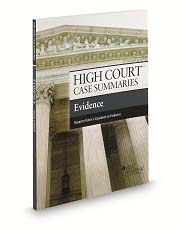 High Court Case Summaries on Evidence, Keyed to Fisher